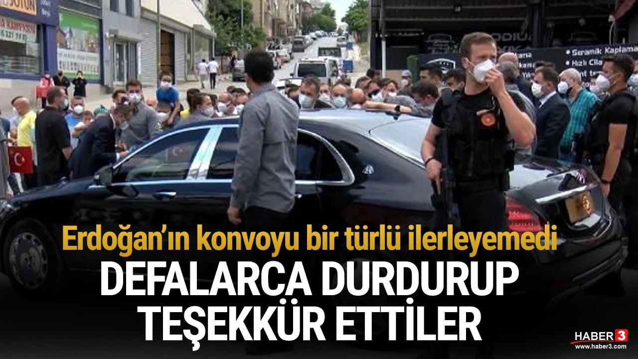 Erdoğan'ın konvoyu bir türlü ilerleyemedi... Defalarca durdurup teşekkür ettiler