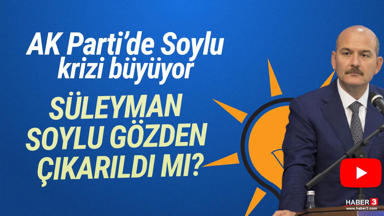 AK Parti'de Soylu krizi büyüyor: Süleyman Soylu gözden çıkarıldı mı?