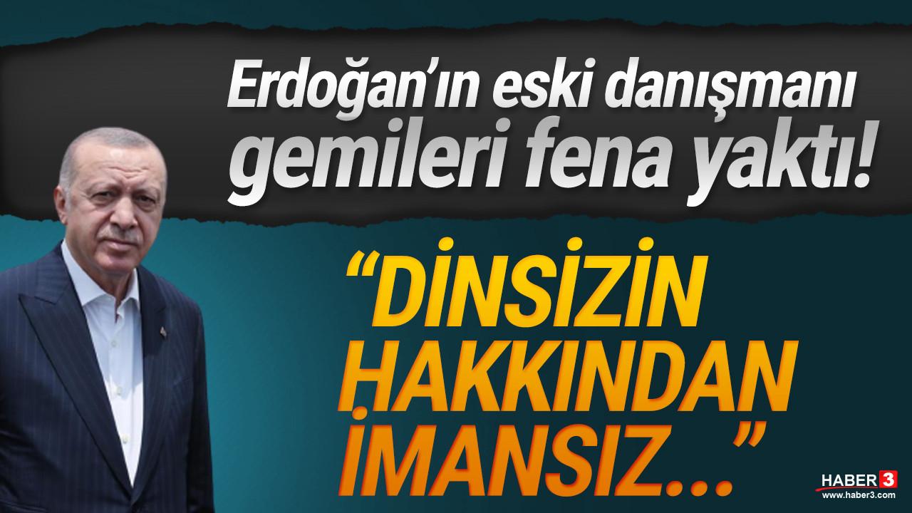 Erdoğan'ın eski danışmanından olay ifade: ''Dinsizin hakkından imansız gelir!''
