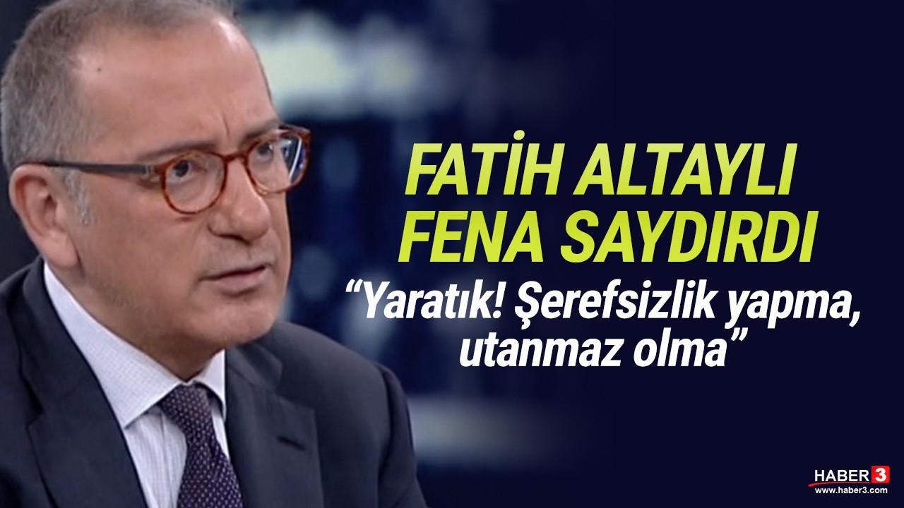 Fatih Altaylı'dan ağır sözler: Şerefsizlik yapma, adımı kirli ağzına alma