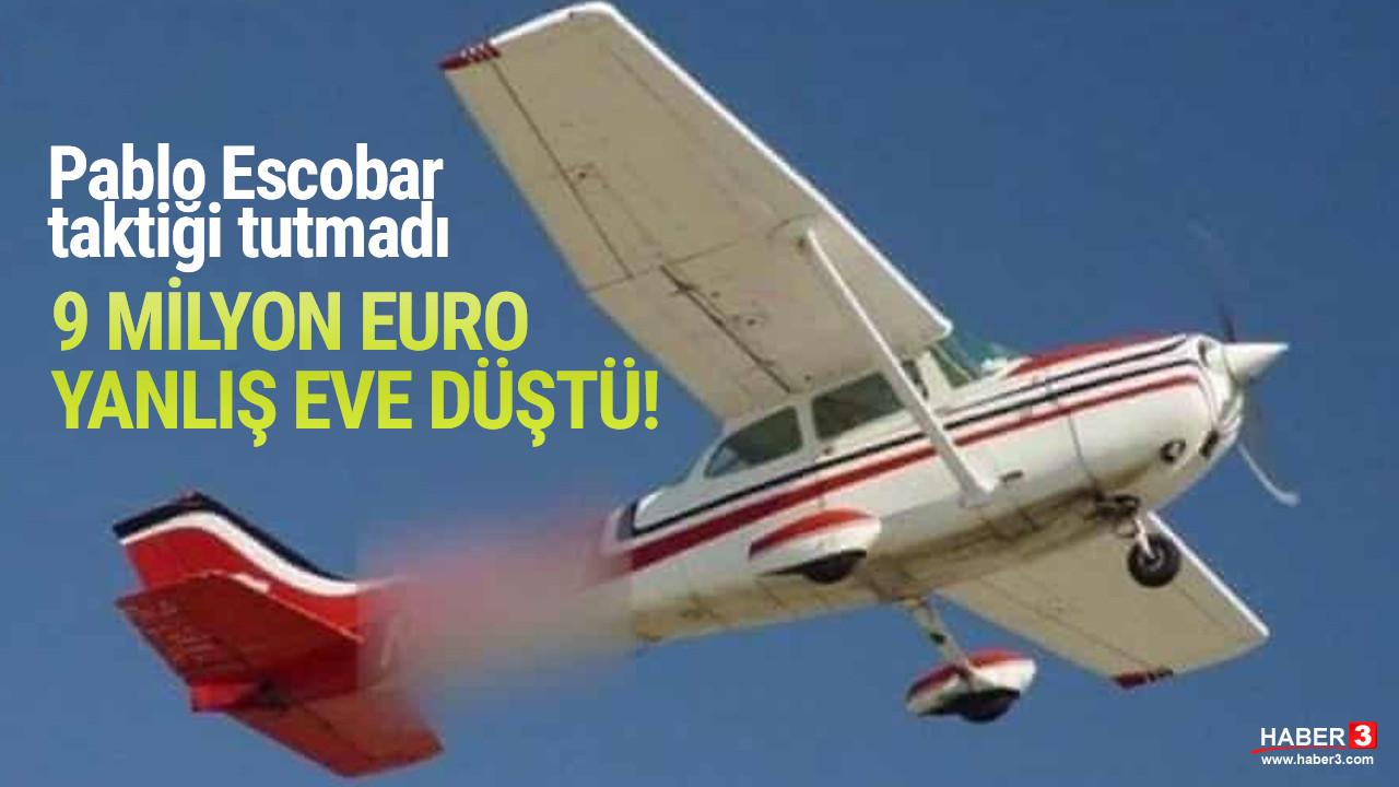 Escobar taktiği tutmadı: Uçaktan atılan kokain yanlış eve düştü
