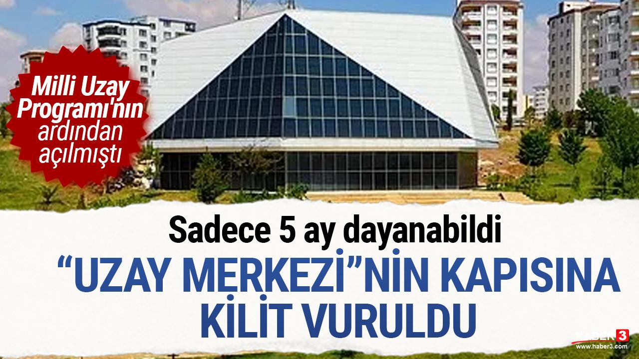 AK Partili belediyenin ''uzay merkezi'' 5 ayda kapısına kilit vurdu