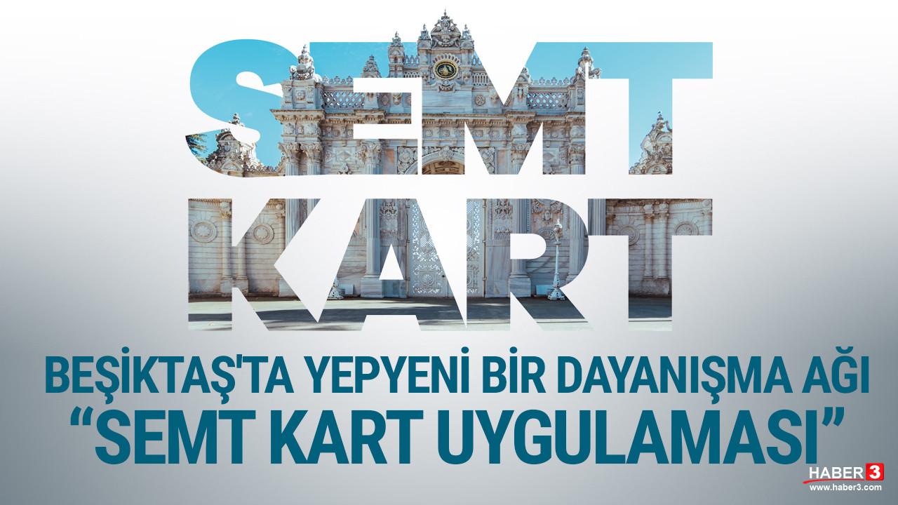 Beşiktaş'ta yepyeni bir dayanışma ağı ''Semt Kart Uygulaması''