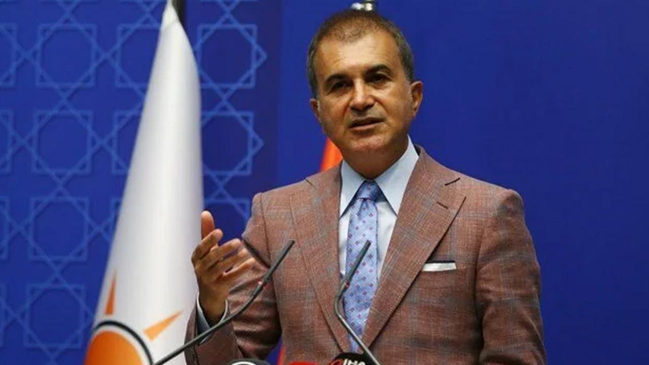 AK Parti Sözcüsü Ömer Çelik'ten Ermenistan'a tepki