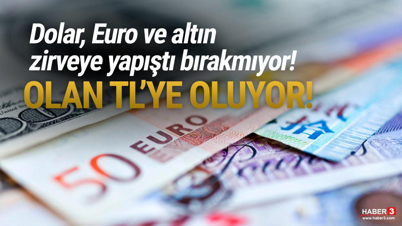 Piyasalar zirveye yapıştı! Dolar, Euro ve altın zirvede