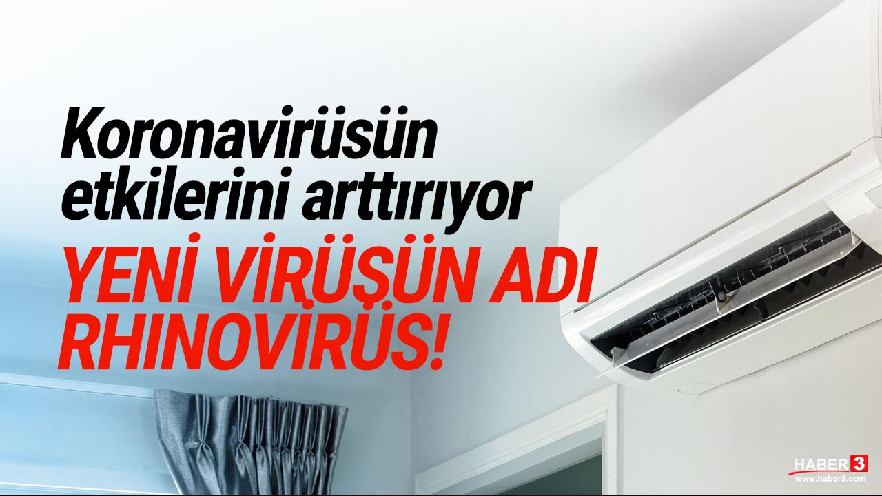 Koronavirüsten sonra şimdi de ''rhinovirüs'' alarmı! Klimalardan bulaşıyor!
