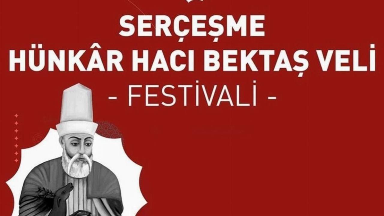 İBB'nin Serçeşme Hünkâr Hacı Bektaş Veli Festivali başlıyor