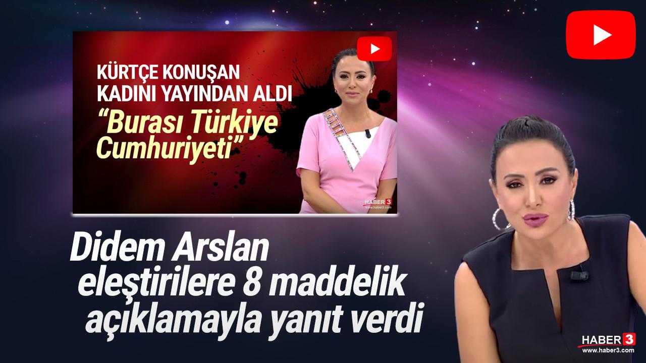 Kürtçe konuşan kadını yayından alan Didem Arslan'dan eleştirilere yanıt