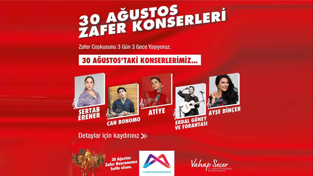Mersin Büyükşehir'den 3 gün 3 gece zafer konserleri