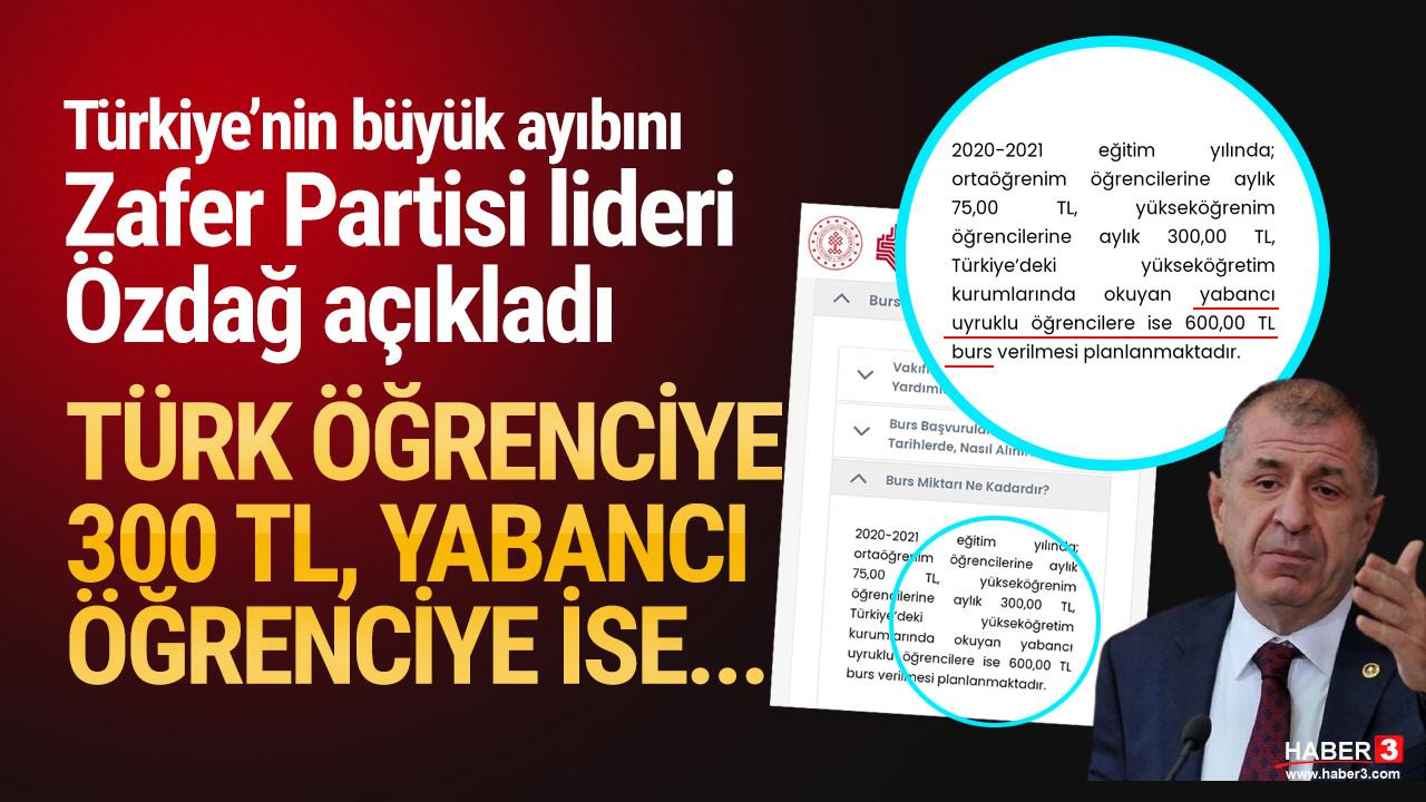Ümit Özdağ: ''Türk öğrencilere 300, yabancı öğrencilere 600 TL burs veriliyor''