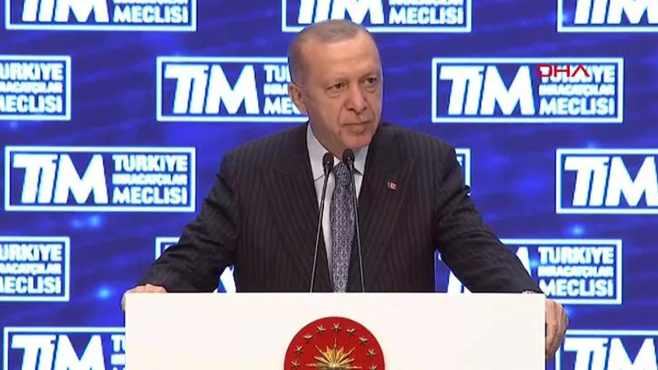 Erdoğan'dan ihracat açıklaması: ''Yeni bir mekanizma kuruyoruz''