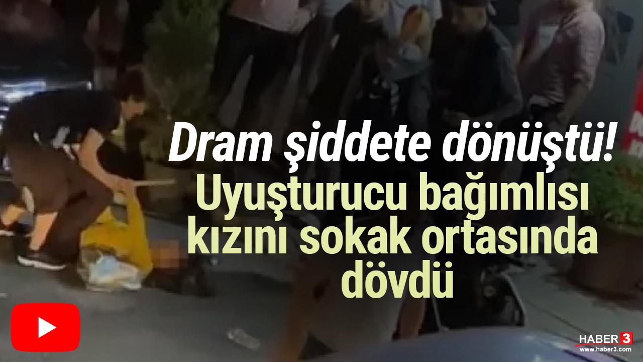 Bağcılar'da dram şiddete dönüştü: Uyuşturucu bağımlısı kızını sokakta sopayla dövdü