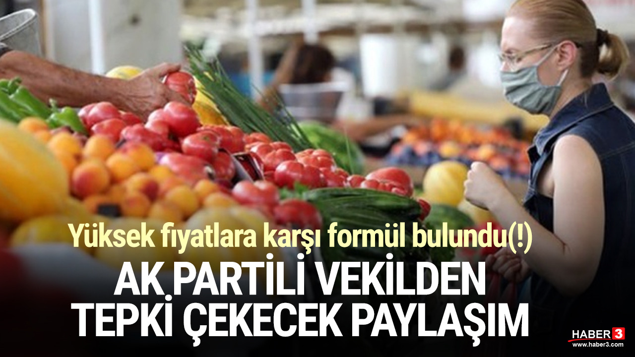 AK Partili isimden tepki çekecek fahiş fiyat paylaşımı