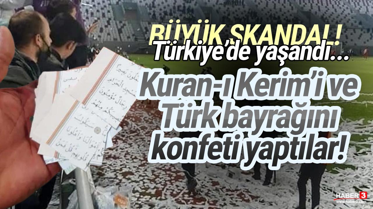 Skandal! Kur'an-ı Kerim'i parçalayıp konfeti yaptılar!