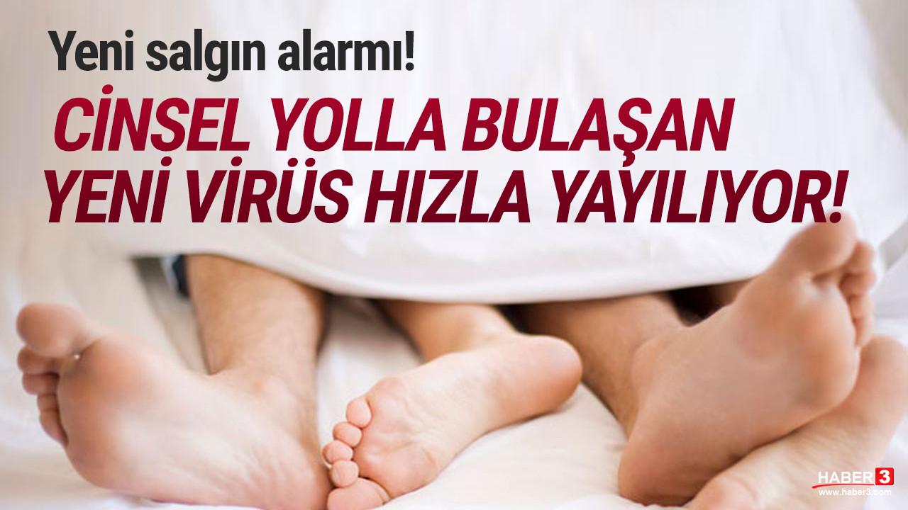 Yeni salgın alarmı! Cinsel yolla bulaşan virüs hızla yayılıyor