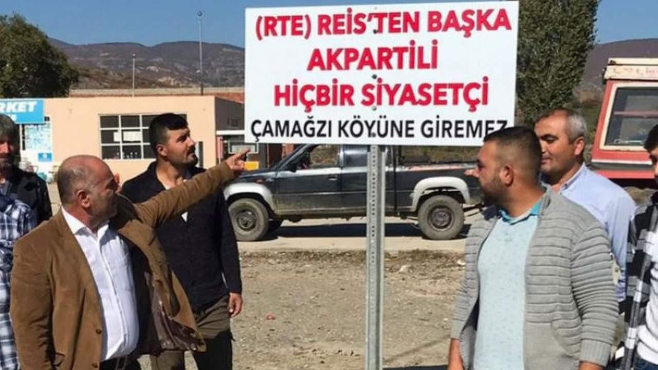 Köyün girişine ''AK Partili siyasetçi giremez'' tabelası astılar